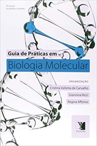 Guia De Práticas Em Biologia Molecular Cristina Valletta