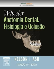 Anatomia Dental, Fisiologia E Oclusão_nodrm Wheeler´s