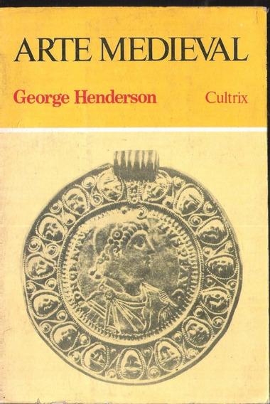 Arte Medieval - George Henderson 11a