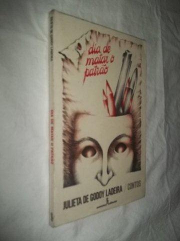 Livro - Dia De Matar O Patrão - Literatura Nacional
