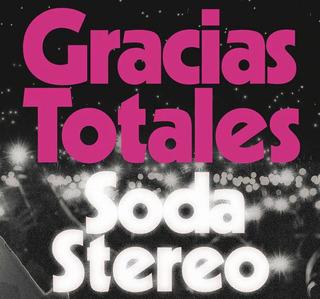 Entradas Soda Stereo Gracias Totales Campo +7 Años En M L