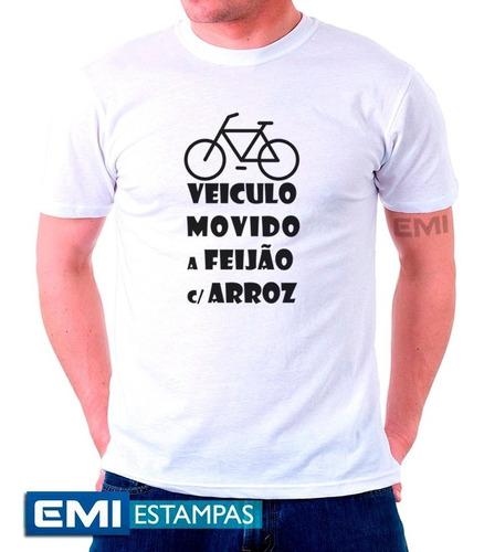 Imagem 1 de 2 de Camisetas Bike Veiculo Movido Arroz E Feijão 2417