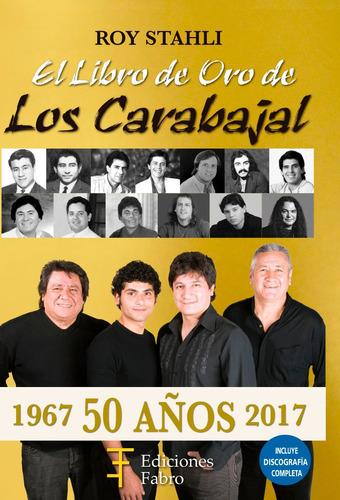Imagen 1 de 3 de El Libro De Oro De Los Carabajal. Ediciones Fabro