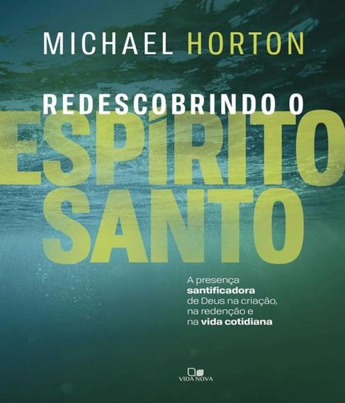 Livro Redescobrindo O Espirito Santo - Lancamento Fev/2018