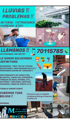 Imagen 1 de 8 de Mantenimiento Y Reparación De Techos !!!! Cel: 70115785