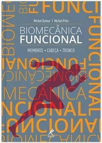 Biomecânica Funcional - Membros - Cabeça - Tronco