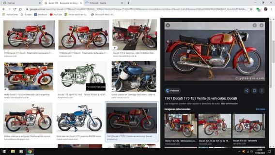 Ducati 175 Ts Turismo Sport (semimrestaurada Un 50%)