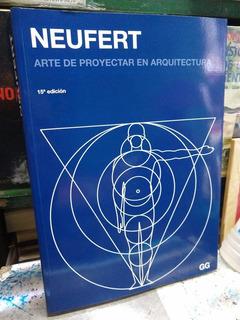 Arte De Proyectar En Arquitectura Neufert -rf Libros 15 Ed