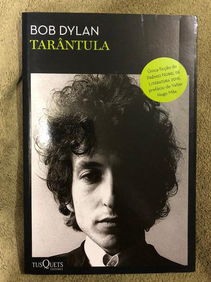Livro Tarântula Bob Dylan Tusquets Nobel Literatura 2016