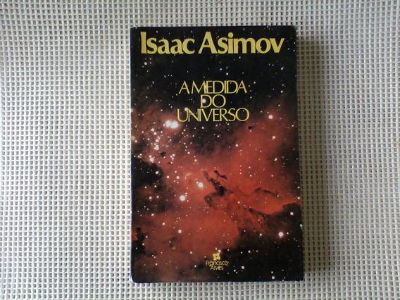 A Medida Do Universo Isaac Asimov