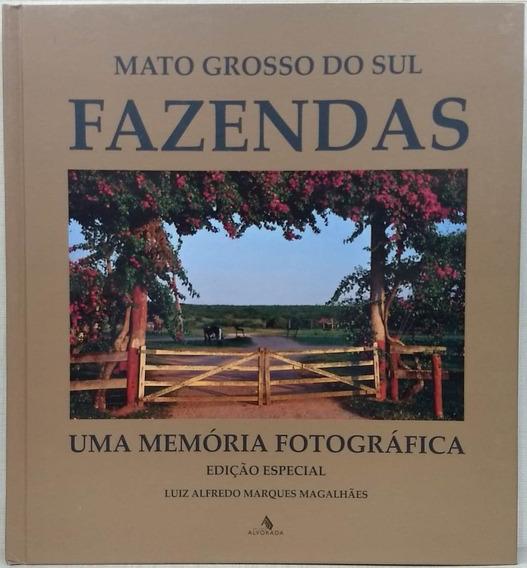 Mato Grosso Do Sul Fazendas - Uma Memori Luiz Alfredo Marqu