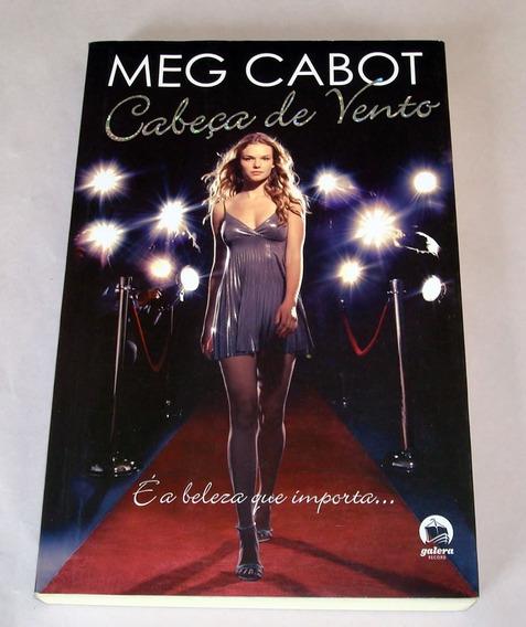 Livro Cabeça De Vento Meg Cabot É A Beleza Que Importa ...