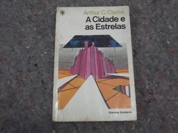 Livro.- A Cidade E As Estrelas - Arthur C. Clark