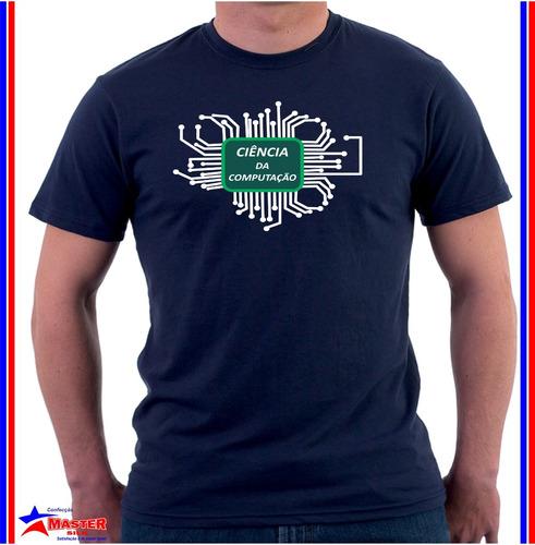 Imagem 1 de 1 de Camisa Camiseta De Curso Universitário Ciência Da Computação