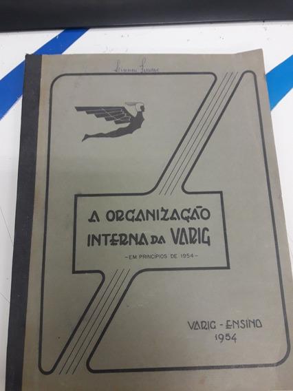 Livro Varig Raridade De 1954