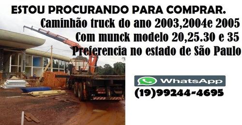 Compro Caminhão C/ Munck A Vista.