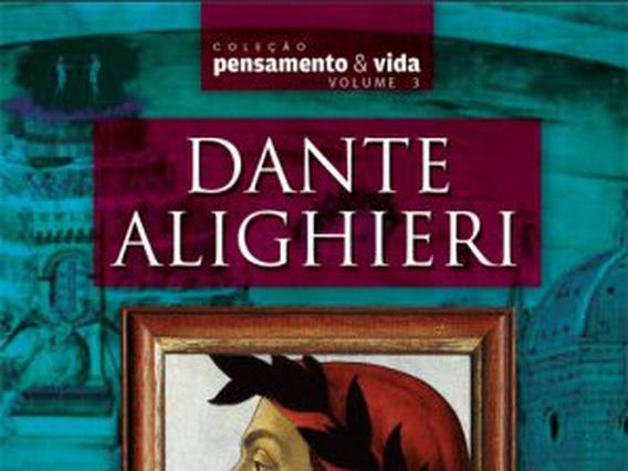 Dante Alighieri: O Poeta Filósofo