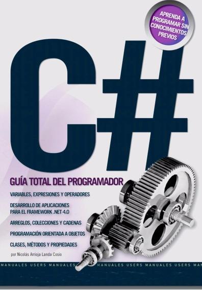 C# Guía Total Del Programador Pack De Dos Libros