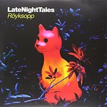 Royksopp Late Night Tales Black Gatefold Lp Jacket 180g Lp V