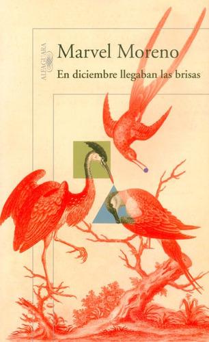 En Diciembre Llegaban Las Brisas