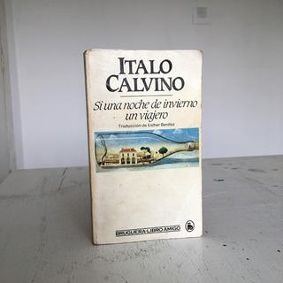 Si Una Noche De Invierno Un Viajero, Italo Calvino