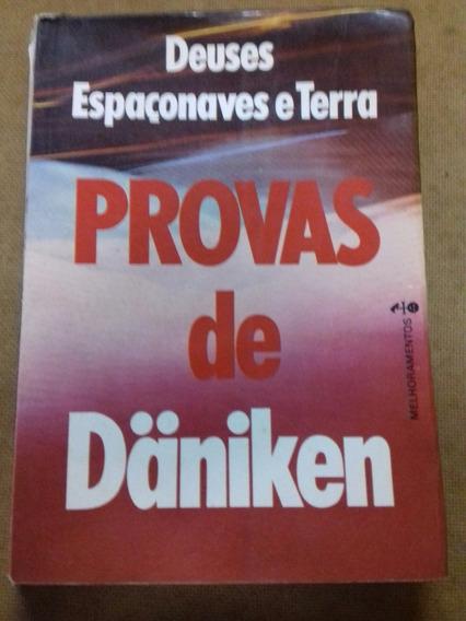 Livro - Provas De Daniken - Deuses Espaçonaves E Terra
