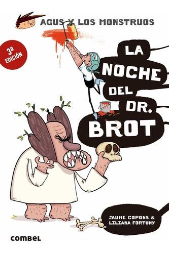 Imagen 1 de 1 de Agus Y Los Monstruos La Noche Del Dr. Brot