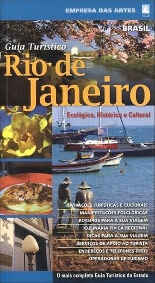 Guia Turístico Rio De Janeiro-ecológico, Histórico E Cultura