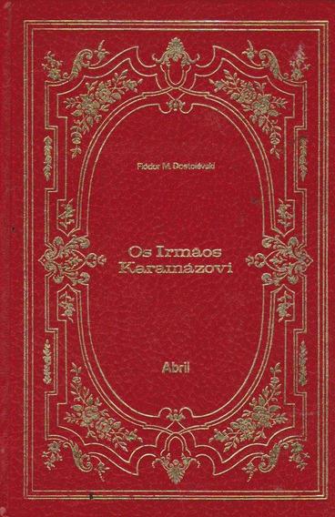 Os Irmãos Karamázovi - Fiódor M. Dostoiévski