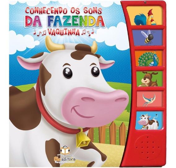 Livro Infantil Conhecendo Os Sons Da Fazenda Vaquinha