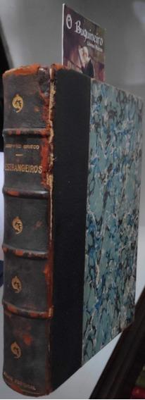 Estrangeiros - Agrippino Grieco - 1ª Edição