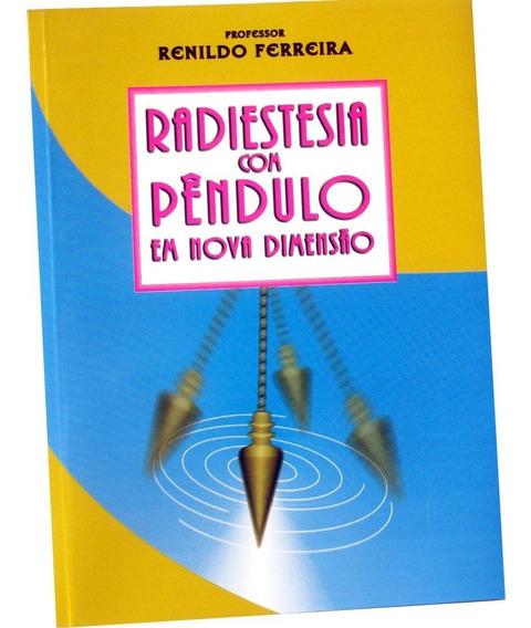 Livro Radiestesia Com Pendulo Em Nova Dimensão