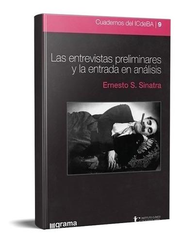 Imagen 1 de 4 de Entrevistas Preliminares La Entrada En Análisis Sinatra (gr)