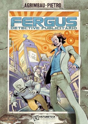 Fergus, Detective Publicitario
