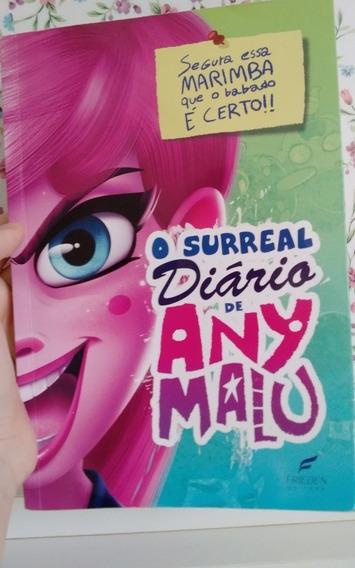 O Surreal Diário De Any Malu(enviando Normalmente)