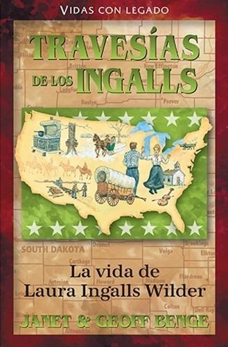 Imagen 1 de 2 de Travesias De Los Ingalls - Laura Ingalls Wilder