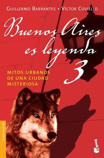 Buenos Aires Es Leyenda 3 De Víctor Coviello - Booket