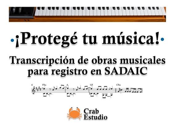 Transcripción A Partitura . Registro Sadaic