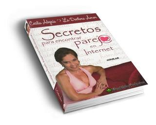 Secreto Para Encontrar Pareja Internet | Dra. Amor | Libro