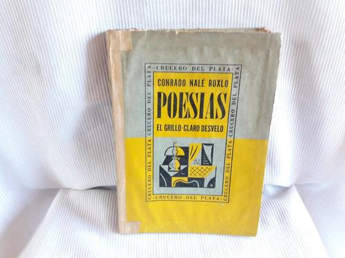 Imagen 1 de 6 de Poesías El Grillo Claro Desvelo Conrado Nale Roxlo Roggero