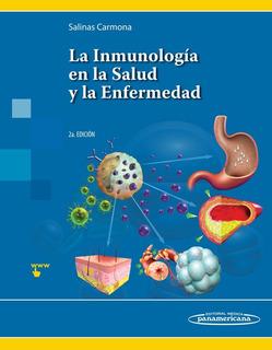 La Inmunología En La Salud Y La Enfermedad / Salinas