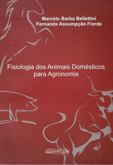 Fisiologia Dos Animais Domesticos Para Agonomia - Aut Parana