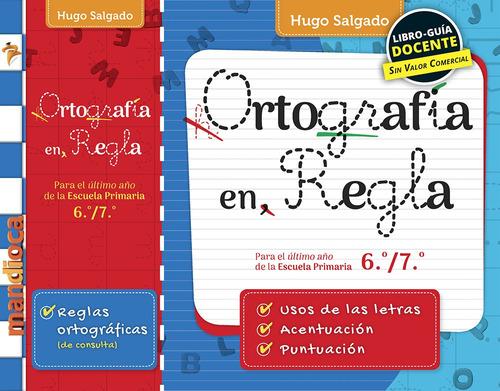 Imagen 1 de 1 de Ortografía En Regla (h. Salgado) - Estación Mandioca -