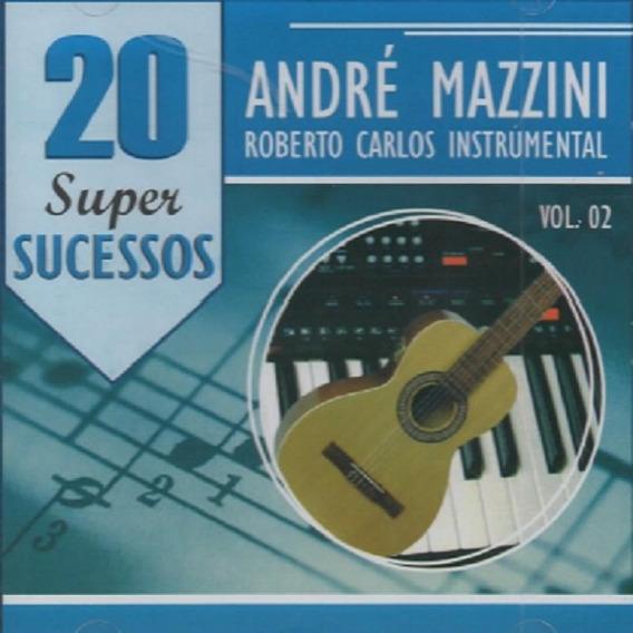 André Mazzini Roberto Carlos Instrumental 20 Super Sucessos