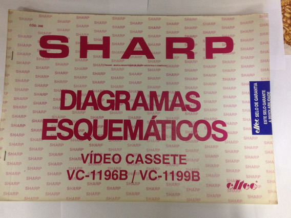 Diagrama Vídeo Cassete Sharp - Cod.398