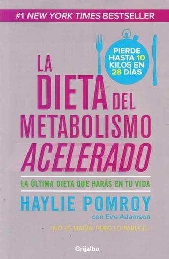 Dieta Del Metabolismo Acelerado, La - Pomroy, Adamson