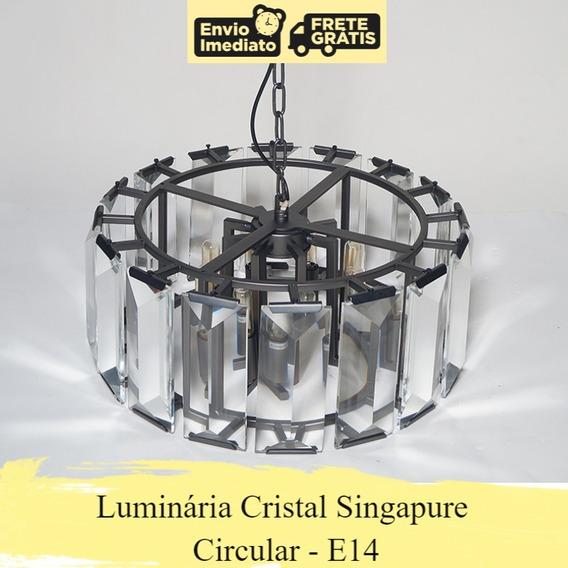 Luminária Cristal Singapura Circular - E14