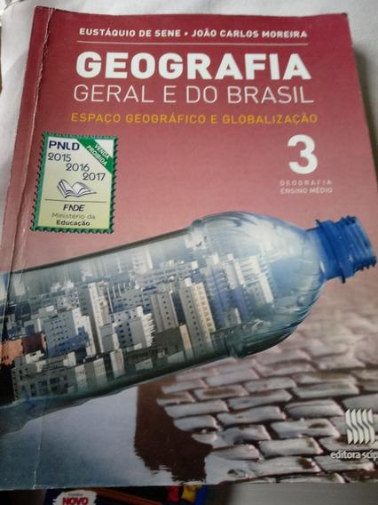 Geografia Geral E Do Brasil: Espaço Geográfico E Globalizaçã