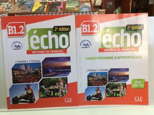 Écho - Método De Francés - Cle - B1.2 - Con Cd - Ejercicios