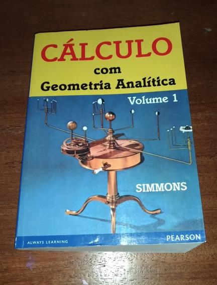 Cálculo Com Geometria Analítica (vol.1) - Simmons